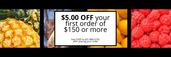 $5.00 Off your first order of $150 or more